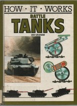 How It Works: Battle Tanks - Ian Graham - HC - 1990 - Glouster Press  05... - $5.85