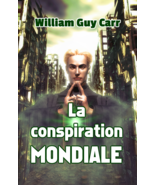 La conspiration mondiale, par William Guy Carr - $11.74