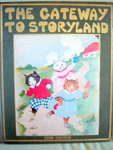 Gateway To Storyland, Watty Piper,1925 RARE, Illustrated Nursery Book - $19.80