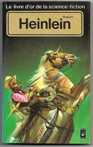 Robert Heinlein Anthology (Livre Or de la Science Fiction) French Book 1981 - $6.95
