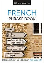 Eyewitness Travel Phrase Book French: Essential Reference for Every Trav... - $19.70