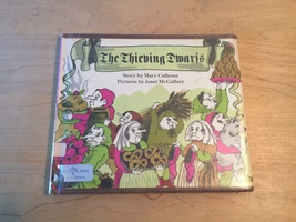 1967 The Thieving Dwarfs (First Edition) by Mary Calhoun hardcover book
