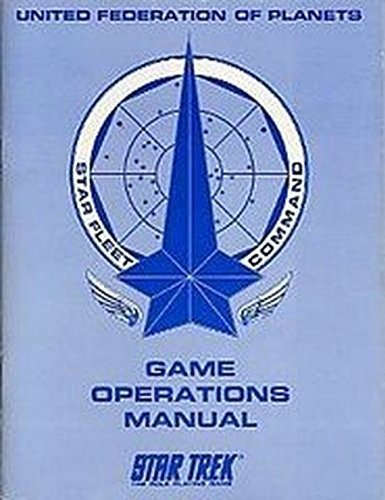 STAR FLEET COMMAND Game Operations Manual United Federation of Planets Star Trek