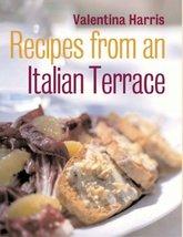 Recipes From an Italian Terrace [Mar 01, 2004] ... - $3.98