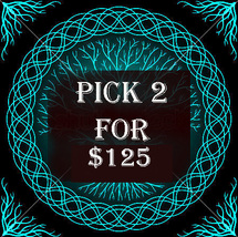 MON-TUES PICK 2 FOR $125 DOES NOT INCLUDE NO DEALS & MYSTICAL TREASURES - $0.00