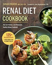 Renal Diet Cookbook: The Low Sodium, Low Potassium, Healthy Kidney Cookb... - $8.42