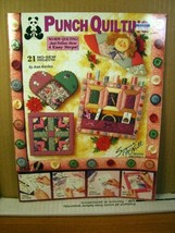 1994 Punch Quilting, Jean Kievlan 21 No-sew projects 4 Easy Steps 2451 Book 1994 - $8.99