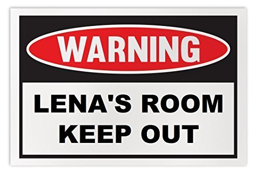 Personalized Novelty Warning Sign: Lena's Room Keep Out - Boys, Girls, Kids, Chi
