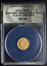 RARE 2010 GOLD TOKEN DAN CARR INDIAN EAGLE MS69 1/10TH OUNCE .999 GOLD Lot A638