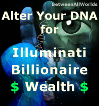 Quantum Illuminati Billionaire Alter Ur DNA 4 Wealth Betweenallworlds Ri... - $155.21