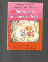 Marooned in Fraggle Rock [Paperback] [Nov 22, 1984] Young, David