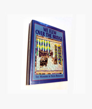 We Flew over the Bridge: The Memoirs of Faith Ringgold 1995 First Editio... - $29.90