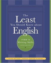 The Least You Should Know About English: Writing Skills , Form B (Availa... - $17.58