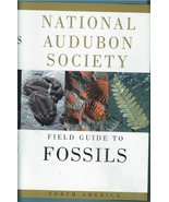 National Audubon Society Field Guide to Fossils of North America ~ Rock ... - $19.95