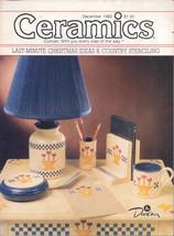Ceramics -- The world's most fascinating HOBBY! Magazine December 1985 - $4.95
