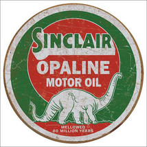 Sinclair Opaline Motor Oil Rustic Round Metal Sign - $20.95