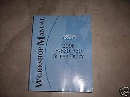 2006 Ford F-650 F-750 Super Duty Di Camion Servizio Negozio Riparazione ... - $31.88