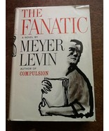 The Fanatic Meyer Levin USED Hardcover Book - $9.89