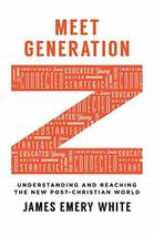 Meet Generation Z: Understanding And Reaching The New Post-Christian Wor... - $7.99