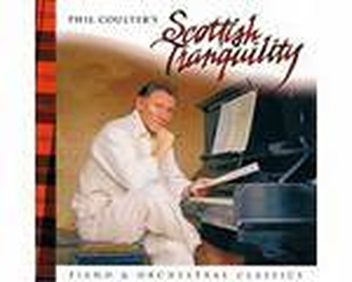 Scottish tranquility by phil coulter