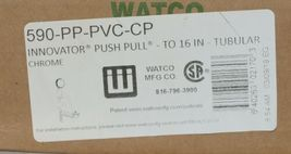 Watco 590 PP PVC CP Chrome Plated Innovator Push Pull Tubular 16 Inch image 6