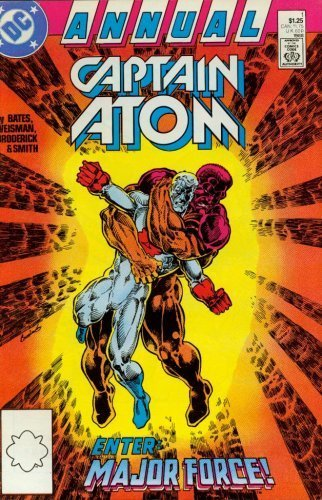 Captain Atom Annual #1 [Comic] [Jan 01, 1988] Bates, Cary and Weisman, Greg and