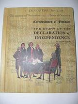 The Story of the Declaration of Independence [Hardcover] [Jan 01, 1968] Richards