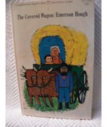 The Covered Wagon (Collateral classic ; CC 513) Hough, Emerson - $8.07