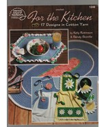 For the Kitchen - Designs in Cottan Yarn - American School of Needlework. - $2.93