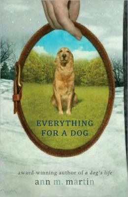 Primary image for Everything for a Dog [Paperback] Martin, Ann M.