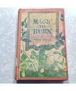 Magic To Burn by Jean Fritz 1964 Hardcover 2nd Impression or Printing Ex... - $175.00