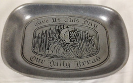 """Give Us This Day Our Daily Bread"" Wilton-Columbia Pewter Bread Plate 9""... - $14.99"
