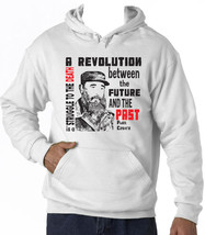 Fidel Castro A Revolution Is - New Cotton White Hoodie - $38.71