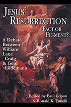Jesus' Resurrection: Fact or Figment?: A Debate Between William Lane Craig & Ger image 2