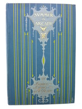 Vintage Summer in Arcady A Tale of Nature James Lane Allen Hardcover Boo... - $75.00