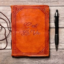 """C'est La Vie"" Handmade Leather Journal - $38.00"