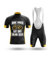Ride Bikes, Eat Dirt, Drink Beer - Men's Novelty Cycling Kits - $29.00+