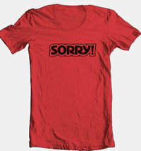 Sorry! T shirt retro 70s toys  80s board game funny 100% cotton graphic tee image 1