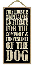 "This House Maintained for Comfort of Dog Sign Plaque 10"" x 5""  pet lover... - $9.95"