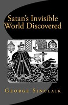 Satan's invisible World Discovered Witches Ghosts Seers Charms Spells Book  - £14.52 GBP