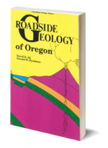 Roadside Geology of Oregon ~ Rock Hounding and Gold Prospecting - $15.95