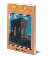 Hunting the Ghost Towns - $14.95