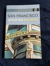 San Francisco spend less see more Pauline Frommer's book - $8.91