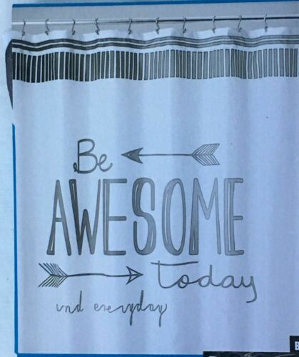 Be Awesome Today & Everyday Fabric Shower Curtain w 12 Hook Rings Guys Dorm Boys