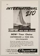 1948 Print Ad International 210 Sailboats C. Raymond Hunt Boston,MA - $9.16