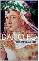 The Pope's Daughter: A Novel of Lucrezia Borgia [Paperback] Fo, Dario and Shugaa image 1