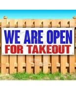 WE ARE OPEN FOR TAKEOUT Advertising Vinyl Banner Flag Sign Size VIRUS RE... - $12.32+