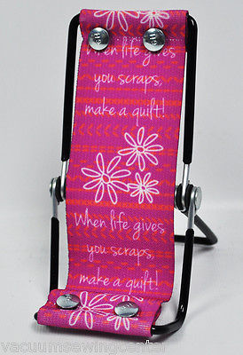 Primary image for Sew Steady Smart Phone Lounger When Life Gives You Scraps Make a Quilt