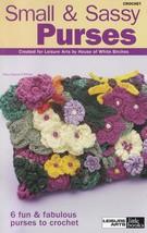 Small & Sassy Purses, Leisure Arts Crochet Pattern Booklet 75140 - $4.95