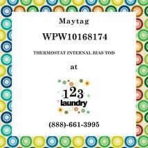 Maytag-WPW10168174-THERMOSTAT Internal Bias Tod - $37.12